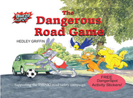 The Dangerous Road Game, road safety book for children