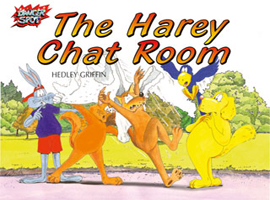 The Harey Chat Room, about online safety for children.